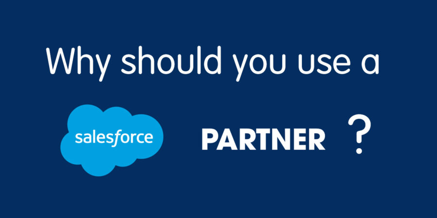 Top 5 reasons to use a Salesforce Partner